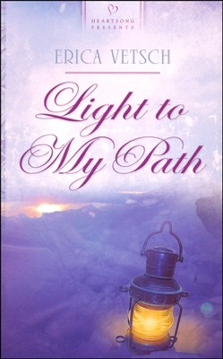 Light to My Path   -     By: Erica Vetsch