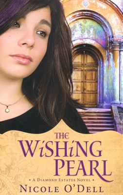 #1: The Wishing Pearl   -     By: Nicole O'Dell
