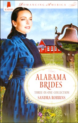 Alabama Brides  -     By: Sandra Robbins