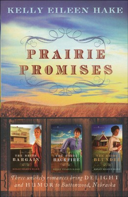 Prairie Promises Trilogy  -     By: Kelly Hake