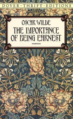 The Importance of Being Earnest  -     By: Oscar Wilde