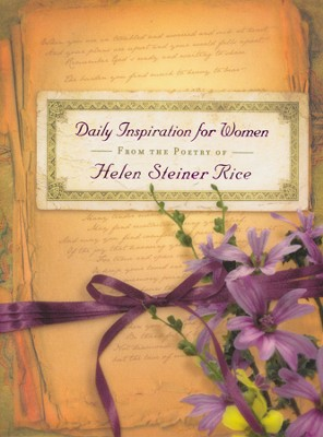 Daily Inspiration for Women: From the Poetry of Helen Steiner Rice  -     By: Helen Steiner Rice