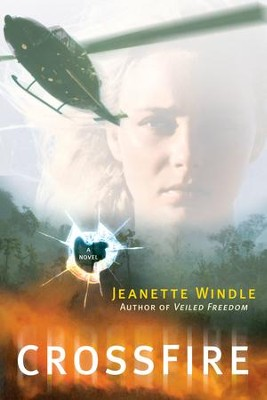 CrossFire: A Novel - eBook  -     By: Jeanette Windle