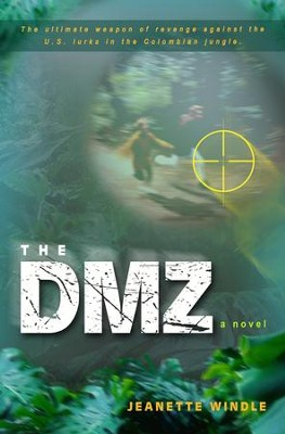 The DMZ: A Novel - eBook  -     By: Jeanette Windle