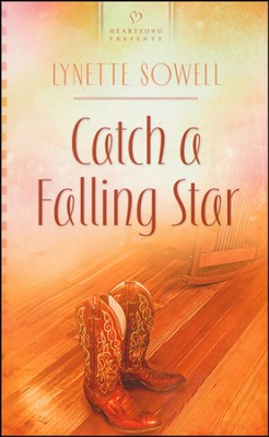 Catch a Falling Star   -     By: Lynette Sowell