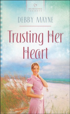 Trusting Her Heart  -     By: Debby Mayne