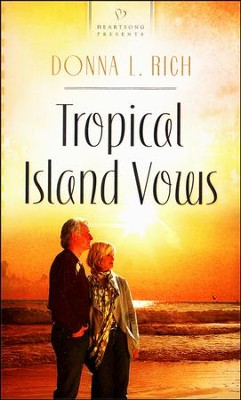 Tropical Island Vows  -     By: Donna L. Rich