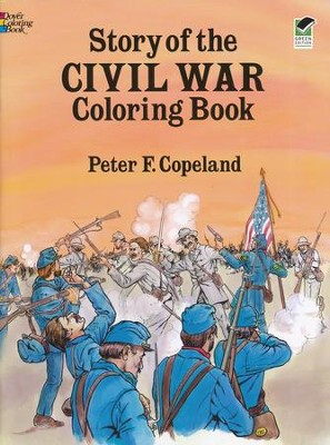 Story of the Civil War Coloring Book  -     By: Peter F. Copeland