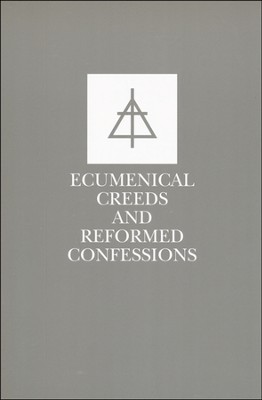 Ecumenical Creeds & Confessions, Edition 0002  -     By: Christian Reformed Church