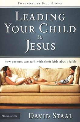 Leading Your Child to Jesus  -     By: David Staal