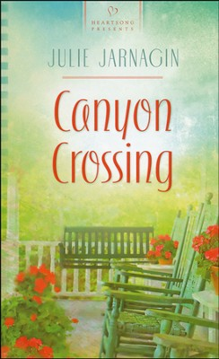 Canyon Crossing  -     By: Julie Jarnagin