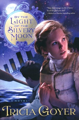 By the Light of the Silvery Moon  -     By: Tricia Goyer