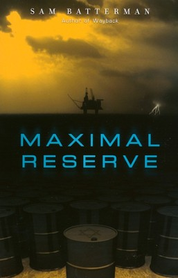 Maximal Reserve  -     By: Sam Batterman