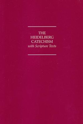The Heidelberg Catechism with Scripture Texts  -     By: Katechismus Heidelberd