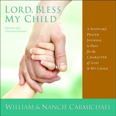 Lord Bless My Child  -     By: William Carmichael