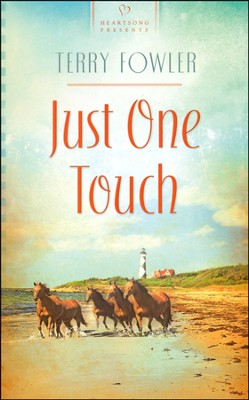 Just One Touch  -     By: Terry Fowler