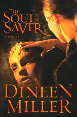 The Soul Saver   -     By: Dineen Miller
