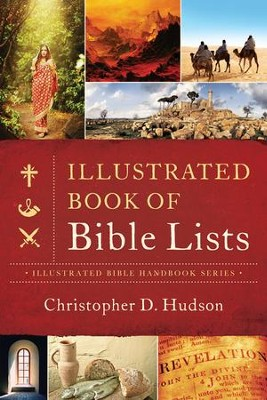 Illustrated Book of Bible Lists    -     By: Christopher Hudson