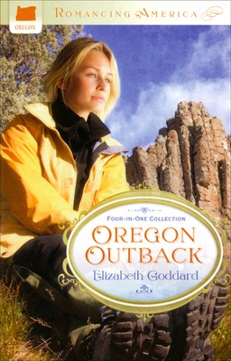 Oregon Outback  -     By: Elizabeth Goddard