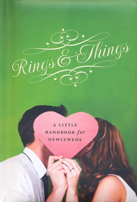 Rings and Things: A Little Handbook for Newlyweds  -