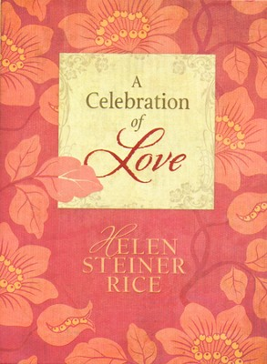 A Celebration of Love  -     By: Helen Steiner Rice