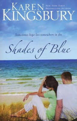 Shades of Blue - Slightly Imperfect  -     By: Karen Kingsbury