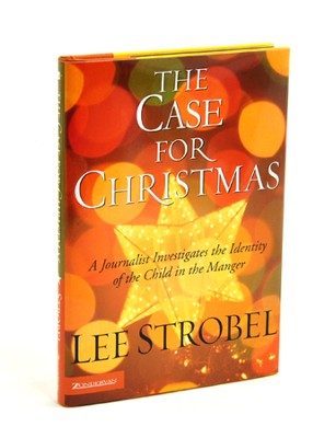 The Case for Christmas, Hardcover   -     By: Lee Strobel