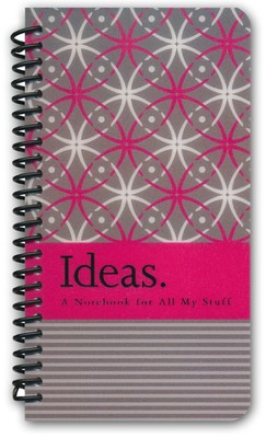 Ideas: A Notebook for All My Stuff  -