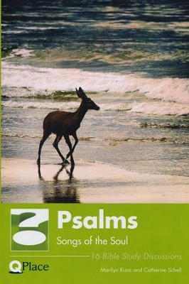 Psalms Song of the Soul   -     By: Marilyn Kunz, Catherine Schell