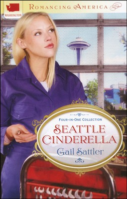 Seattle Cinderella: Washington  -     By: Gail Sattler