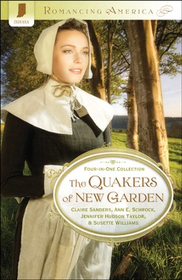 Quakers of New Garden: Indiana  -     By: Claire Sanders, Ann Schrock, Jennifer Taylor, Susette Williams