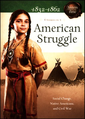 American Struggle: Social Change, Native Americans, and Civil War  -     By: Veda Jones, Norma Lutz