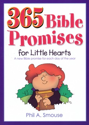 365 Bible Promises for Little Hearts    -     By: Phil Smouse