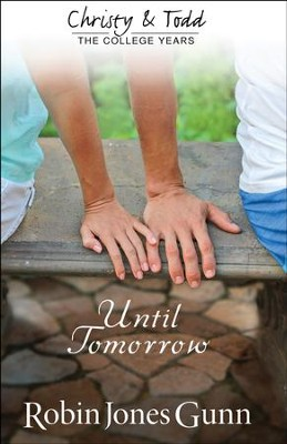 Until Tomorrow - eBook  -     By: Robin Jones Gunn