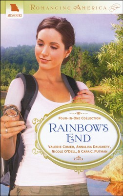 Rainbow's End: Missouri  -     By: Annalisa Daughety, Nicole O'Dell, Cara Putman, Valerie Comer