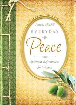 Everyday Peace  -     By: Patricia Mitchell