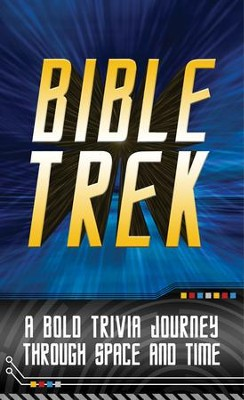 Bible Trek: A Bold Trivia Journey Through Space and Time - Slightly Imperfect  -     By: John Hudson Tiner