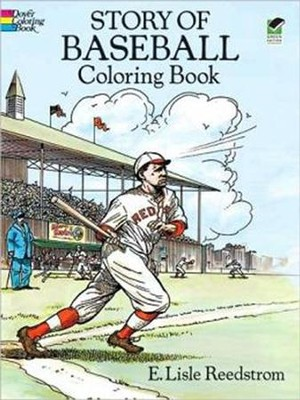 Story of Baseball Coloring Book  -     By: E. Lislee Reedstrom