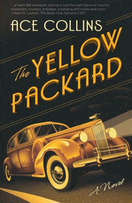 The Yellow Packard   - Slightly Imperfect  -     By: Ace Collins