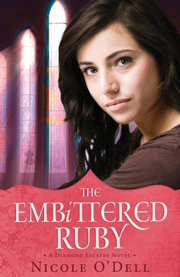 The Embittered Ruby - eBook  -     By: Nicole O'Dell