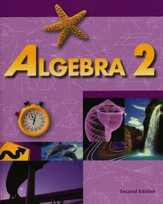 BJU Algebra 2 (Grade 11), Student Text, Second Edition  (Copyright Update)  -
