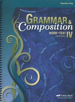 Grammar & Composition IV Work-text Teacher Key   -