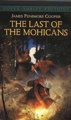 The Last of the Mohicans   -     By: James Fenimore Cooper