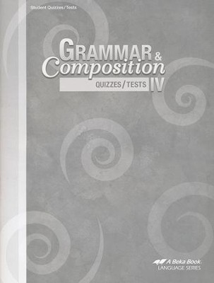Grammar & Composition IV Quizzes/Tests   -