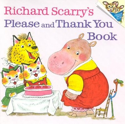 Richard Scarry's Please and Thank You Book   -     By: Richard Scarry