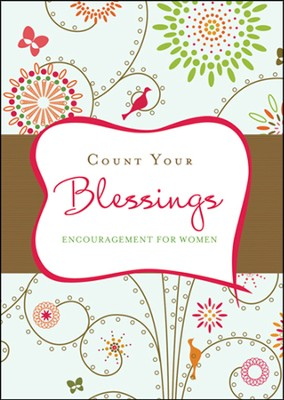 Count Your Blessings: Inspiration from the Beloved Hymn  -