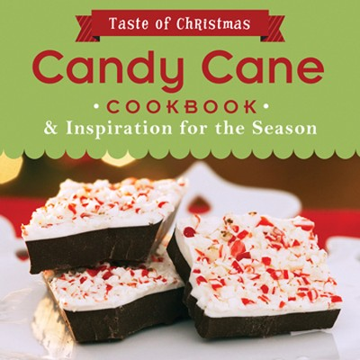 Candy Cane Cookbook: And Inspiration for the Season  -