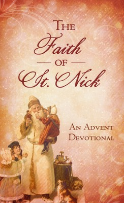 The Faith of St. Nick: An Advent Devotional  -     By: Ann Nichols