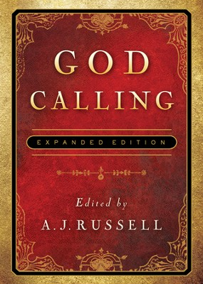 God Calling: Expanded Edition  -     By: A.J. Russell
