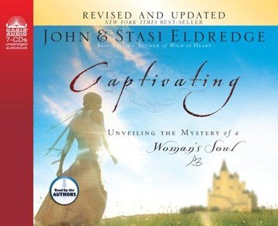 Captivating - Unabridged Audiobook on CD  -     By: John Eldredge, Stasi Eldredge